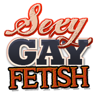 Sexy Gay Fetish – Free Gay Fetish Sex Movies and Gay Fetish Videos